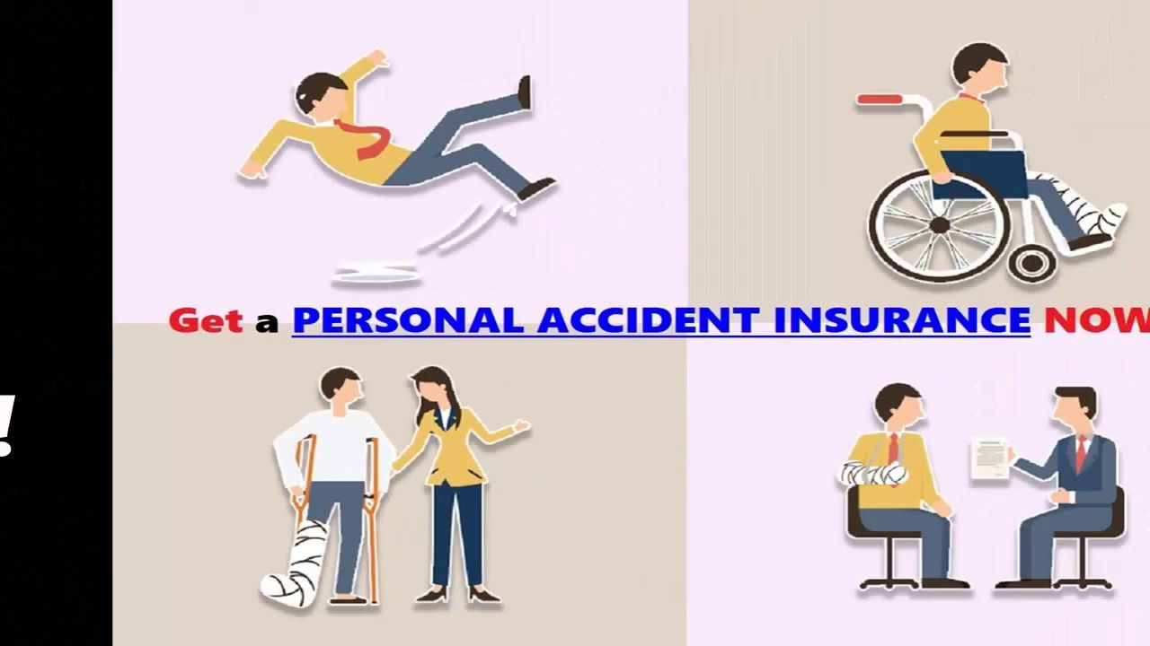 Why You Need To Get A Personal Accident Insurance Accident Insurance Insurance Travel Insurance