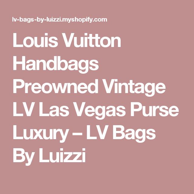 Louis Vuitton Handbags Preowned Vintage Lv Las Vegas Purse Luxury Lv Bags By Luizzi Louis Vuitton Handbags Louis Vuitton Vintage Louis Vuitton
