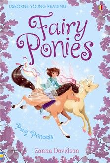 Fairy Ponies Pony Princess  When the Fairy Pony Princess comes to visit, Holly and her friend Puck are given the all-important job of looking after her. But then their royal guest goes missing. Can Puck and Holly find her again? The Fairy Ponies series is an exciting addition to Usborne Young Reading, introducing children to wonderful, original, illustrated fiction. Developed in consultation with reading experts.