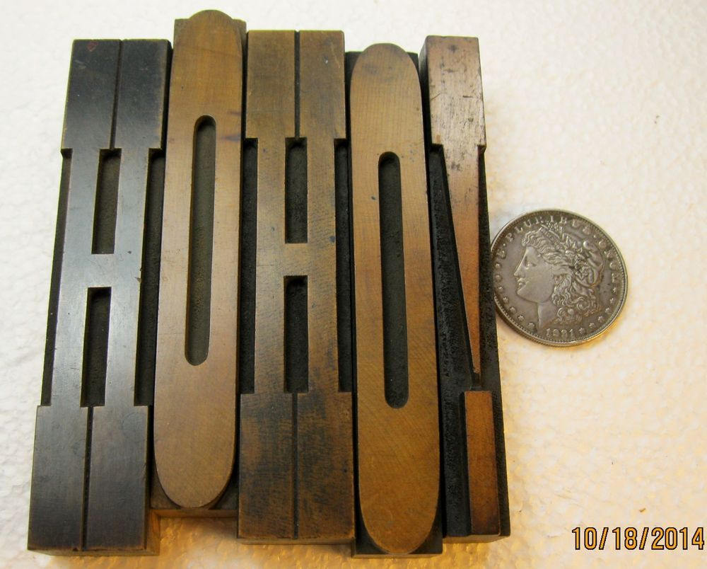 "5 5"" Vintage Letterpress Wood Type Letters Hoho!. Nice Holiday"