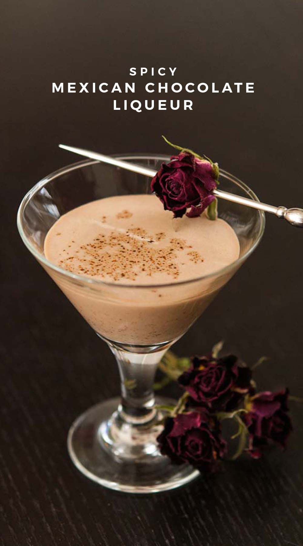 Spicy Mexican Chocolate Liqueur In 2021 Chocolate Liqueur Mexican Chocolate Chocolate Cocktail Recipes
