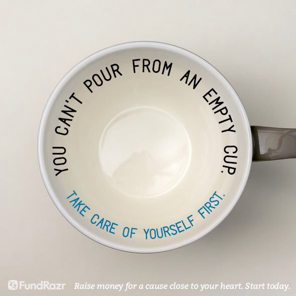 You Cant Pour From An Empty Cup Take Care Of Yourself First