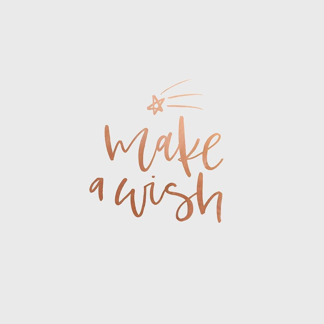 Make A Wish Quotes Make A Wish Quote  Handlettering  Pinterest  Ol And Instagram
