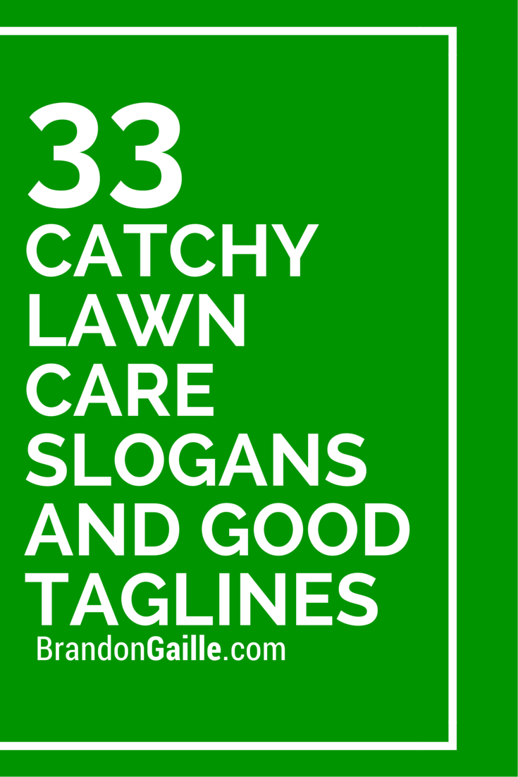75 Catchy Lawn Care Slogans And Good Taglines With Images Lawn