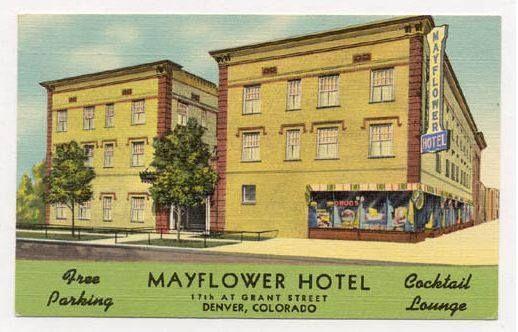 Mayflower Hotel in downtown Denver, c. 1940s.   Hotel, Mayflower hotel, Downtown denver