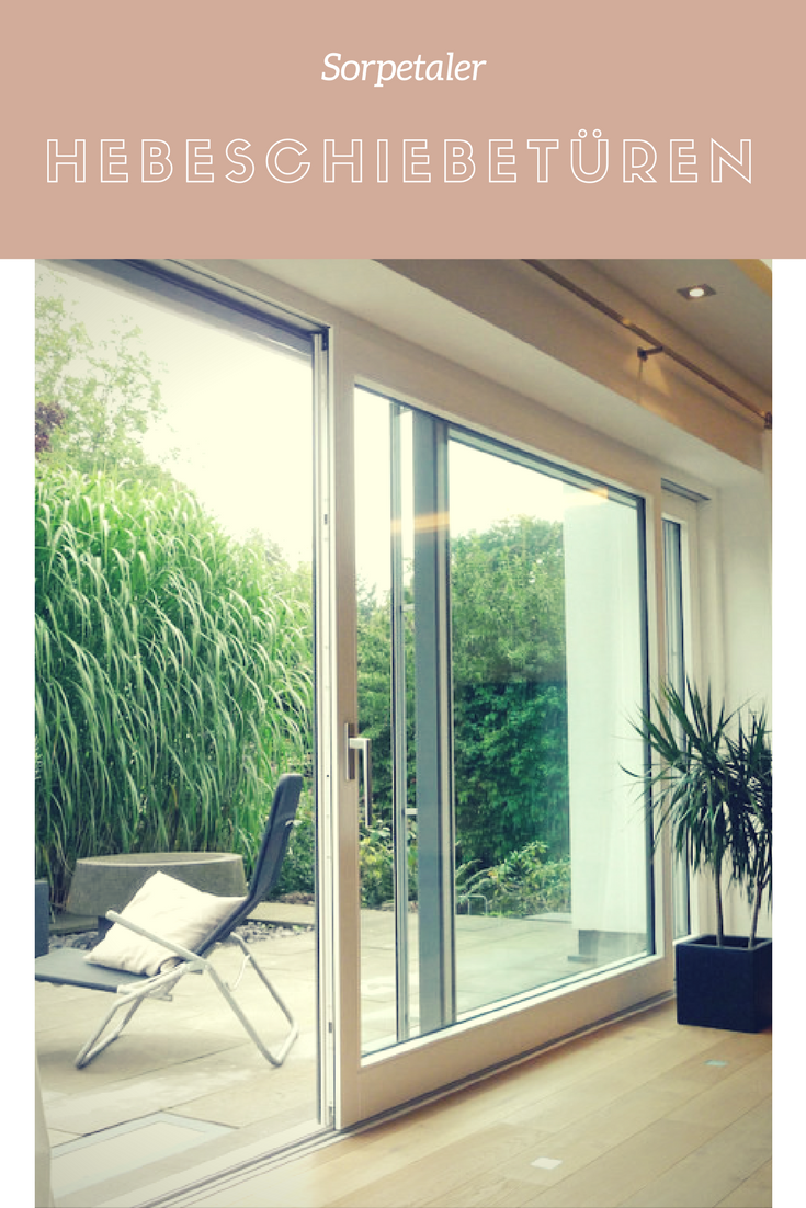 hebeschiebet r aus holz alu von sorpetaler gr z giger zugang zur terrasse sorgt f r viel licht. Black Bedroom Furniture Sets. Home Design Ideas