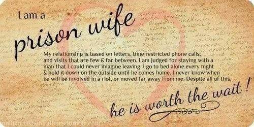 Prison Wife Inmate Love Incarceration Strongprisonwives Com Prison Quotes Prison Wife Wife Quotes