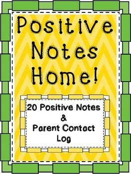 What You GetThis document includes 20 different positive notes to send home to parents. The notes are printable, fun, and easy to fill out. You can use them to keep positive communication with your parents and encourage students. These are a great behavior management tool to help your classroom.A parent contact log is also included so that you can keep records of when and how you contact parents.