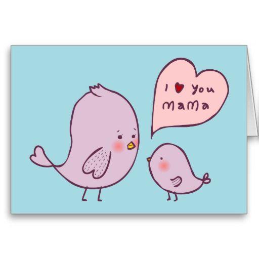 I Love You Mama Card Zazzle Com I Love You Mama I Love You Mom Miss My Mom