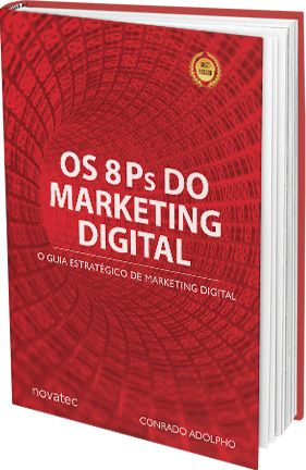 Os 8 P's do Marketing Digital - Conrado Adolpho