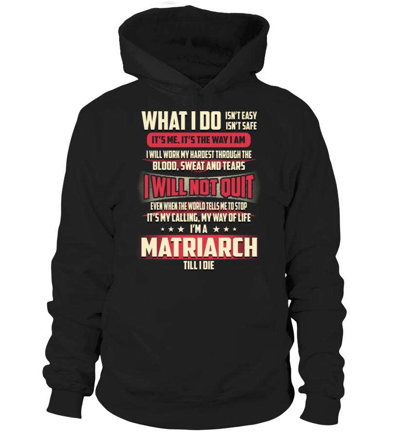 Matriarch - What I Do #Matriarch