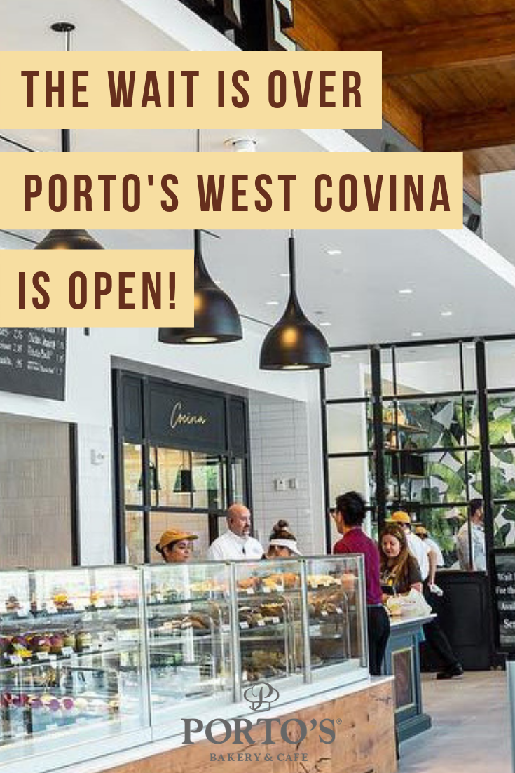 Hey West Covina Porto S Bakery Is Now Open Visit Us For Fresh Baked Pastries Fresh Brewed Coffee Sandwiches Soups And Sal West Covina Bakery Bakery Cafe