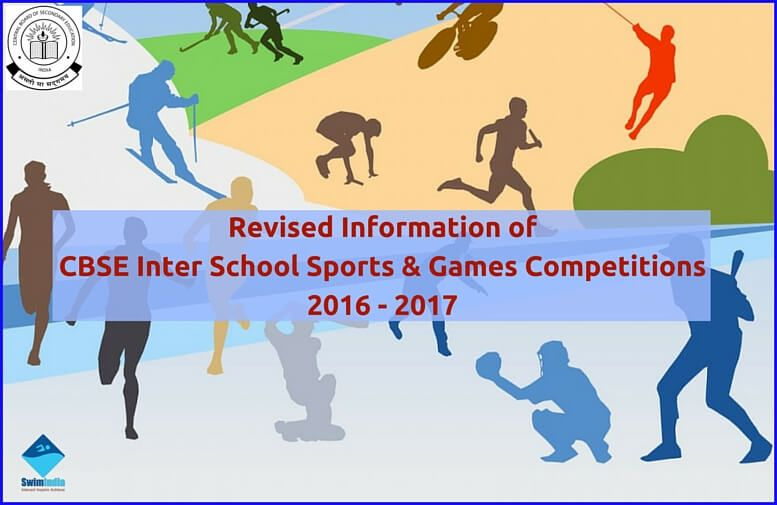 Cbse Inter School Sports Games Competitions 2016 17 Notice The Cbse Sports Board Has Revised The Age Categories School Sports Competition Games Sports Games