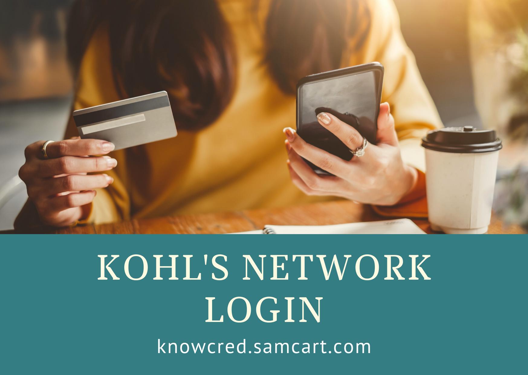 Kohl S Network Login Credit Card Application Networking Credit Card