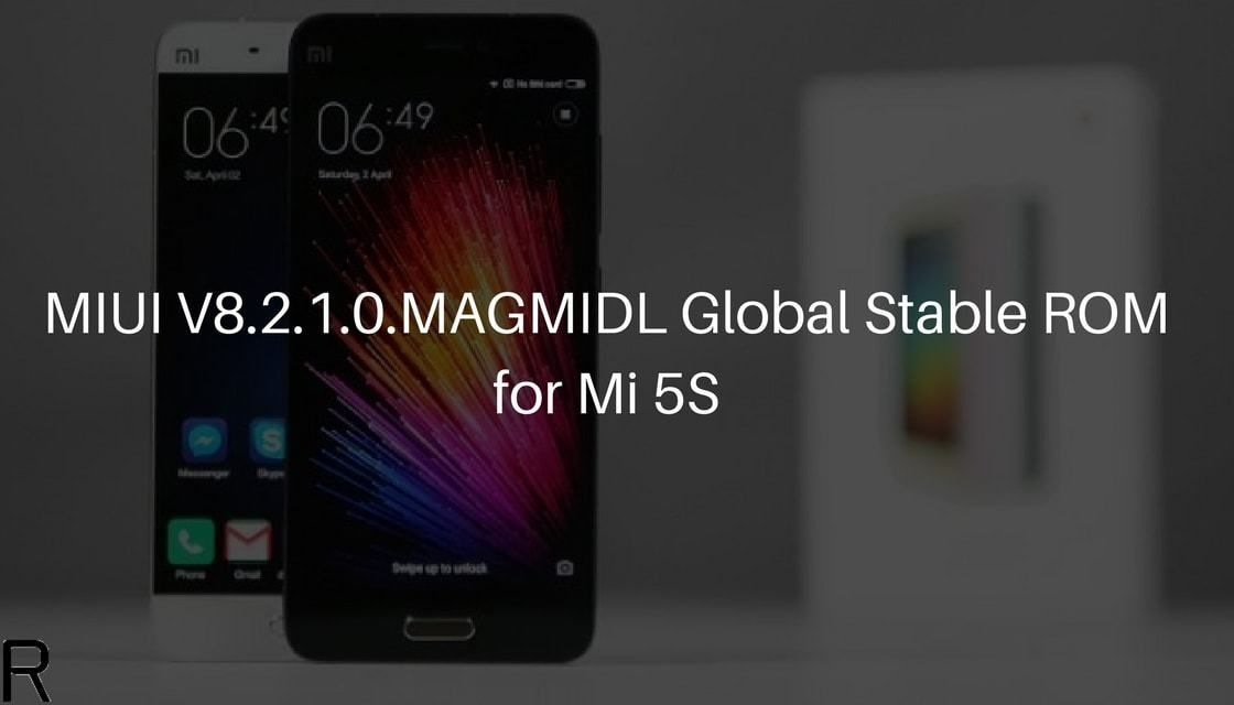 Download and Install MIUI V8 2 1 0 MAGMIDL Global Stable ROM