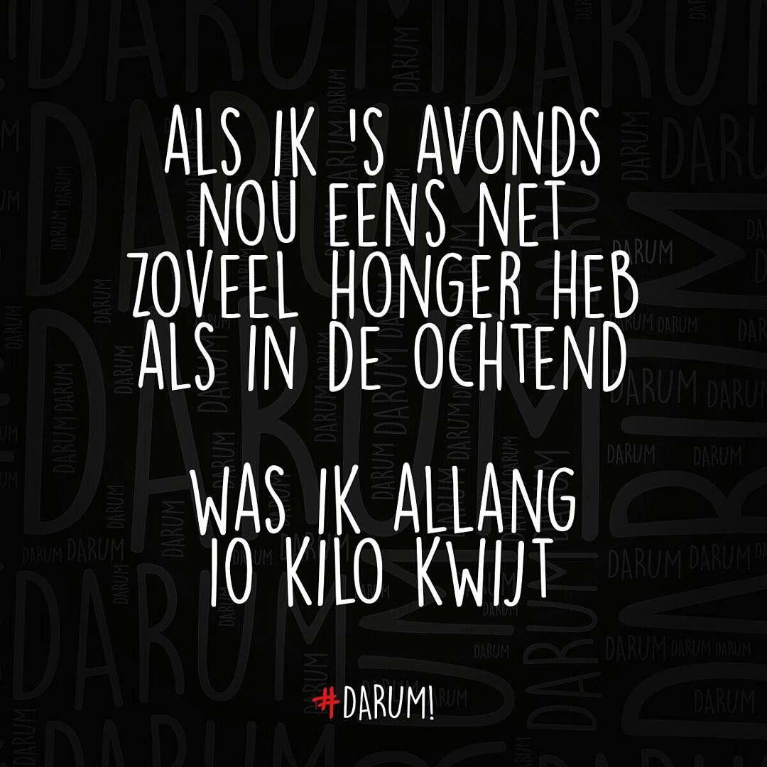 Citaten Nederlands Grappig : Afvallen honger spreuk citaat nederlands teksten