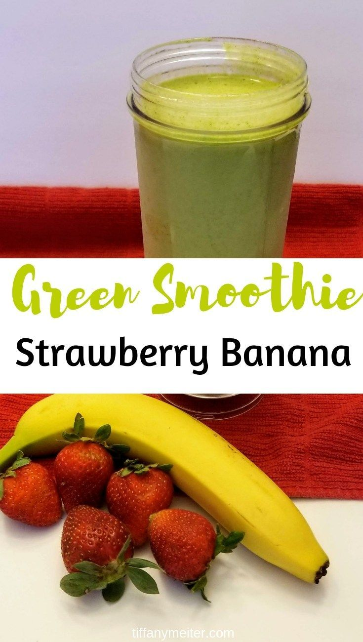 Healthy Green Smoothie - Strawberry Banana Healthy Green Smoothie - Strawberry Banana - Tiffany Meiter
