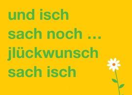 Postkarte: und isch sach noch ... jlückwunsch | Kölsches Allerlei ...