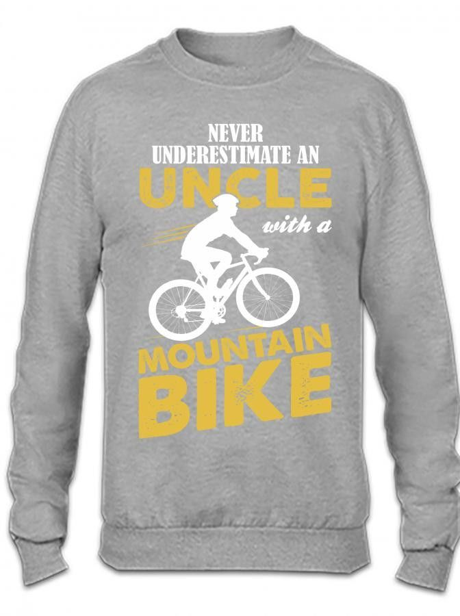 Never Underestimate An Uncle With A Mountain Bike Crewneck Sweatshirt