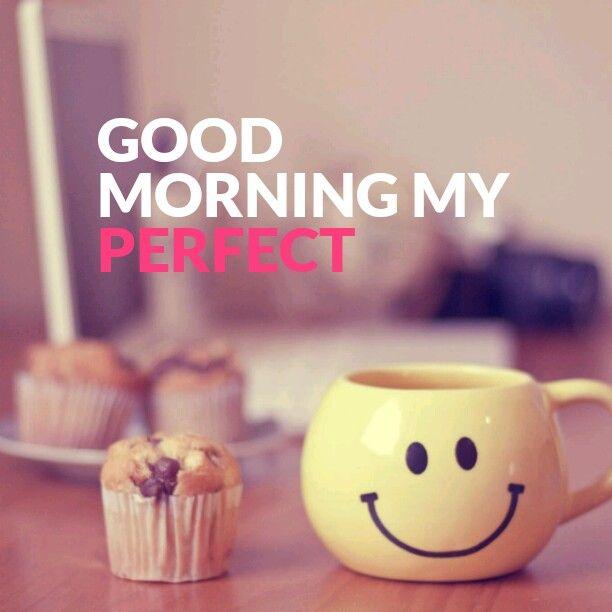 Good Morning Baby : Good morning my perfect baby hopeless romantic
