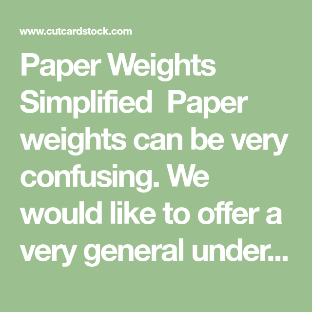 paper weights simplified paper weights can be very