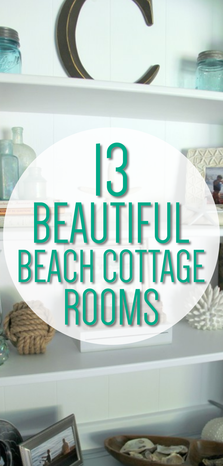 Coastal Decor 13 Beautiful Beach Cottage Rooms For Every Room In Your Home Decorating Rustic Theme