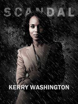Kerry Washington--Scandal