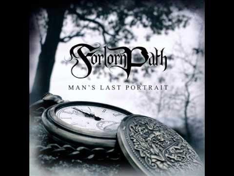 Forlorn Path - Man's Last Portrait