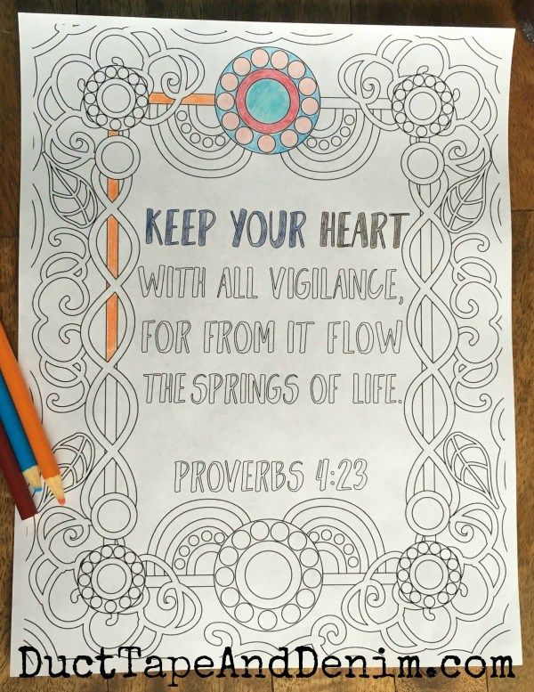 Proverbs 4 23 And More Coloring Pages With Scriptures On Ducttapeanddenim Some Of My Favorite S Ed Too