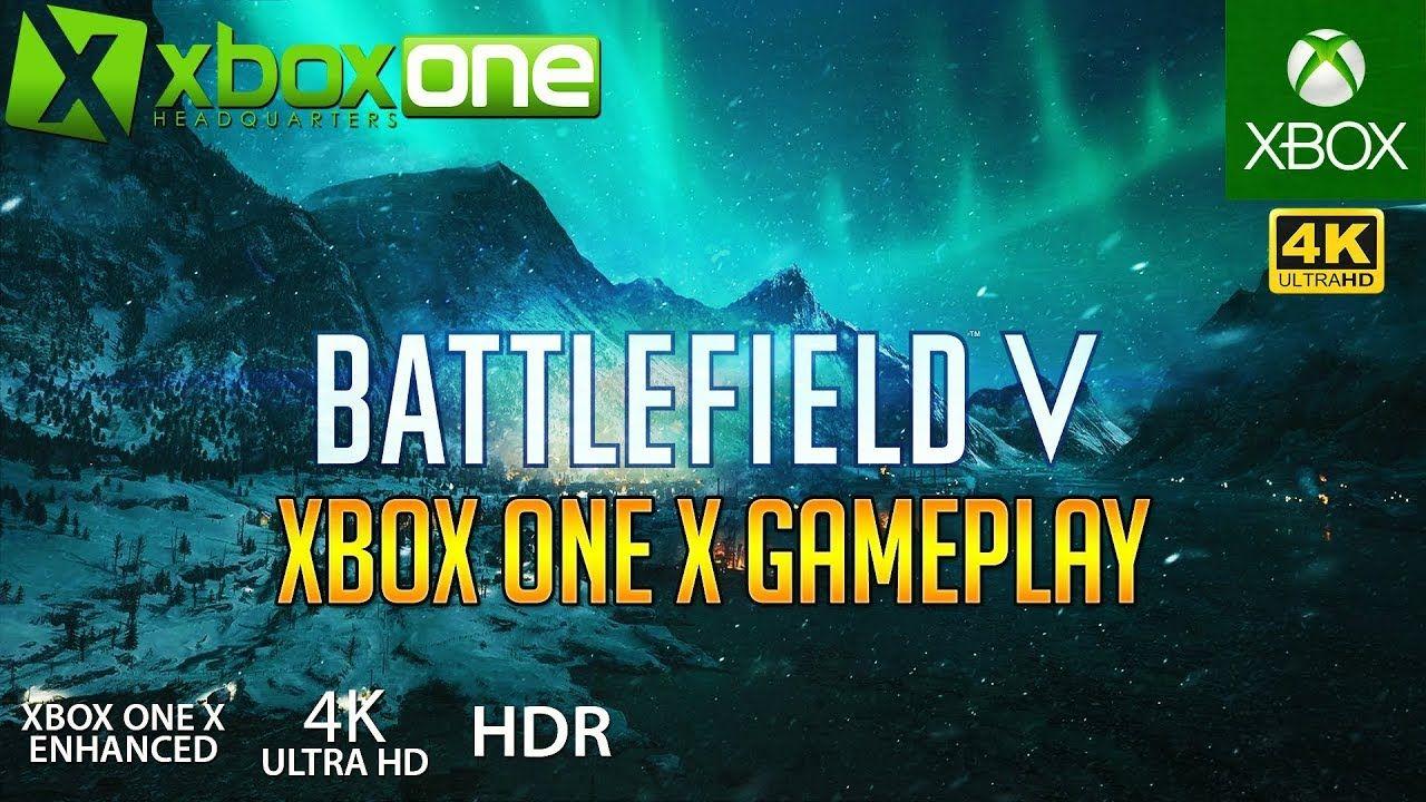 Xboxone 4k Battlefield 5 Bf5 Xbox One X Gameplay Early