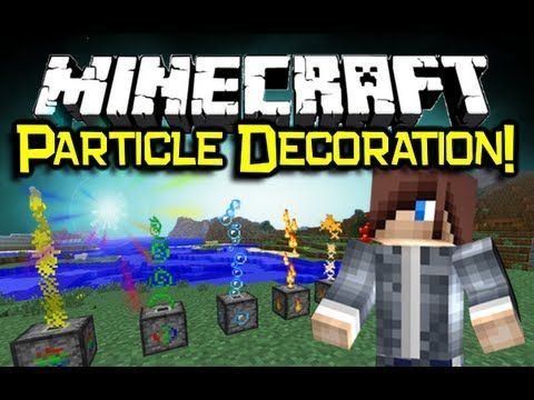 Minecraft Particle Decoration Mod Spotlight Super Fancy Effects Minecraft Mod Showcase Youtube Com Imagens