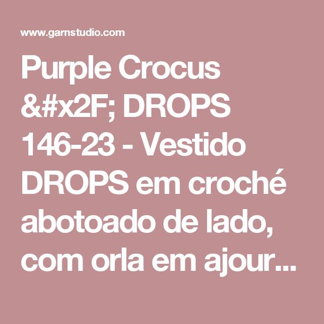 """Purple Crocus / DROPS 146-23 - Vestido DROPS em croché abotoado de lado, com orla em ajours na parte de baixo, em  """"Muskat"""".    - Free pattern by DROPS Design"""