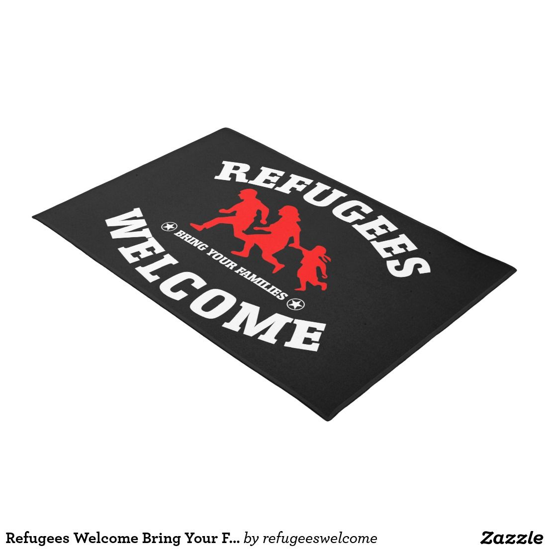 Refugees Welcome Bring Your Families Doormat #refugees #refugeeswelcome #refugeecrisis