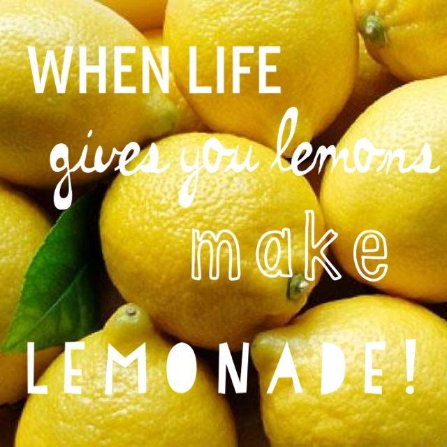 When Life Gives You Lemons Make Lemonade Poster Lessons Learned