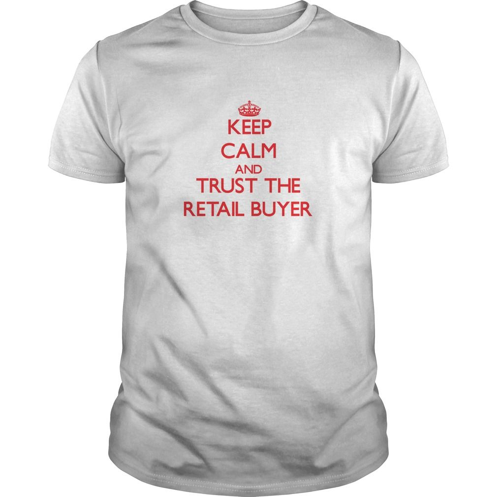 Keep Calm and Trust the Retail Buyer