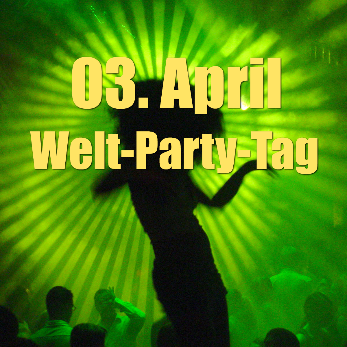 Welt-Party-Tag