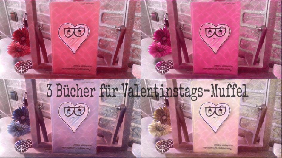 3 Bücher für Valentinstags-Muffel – Seitenkind