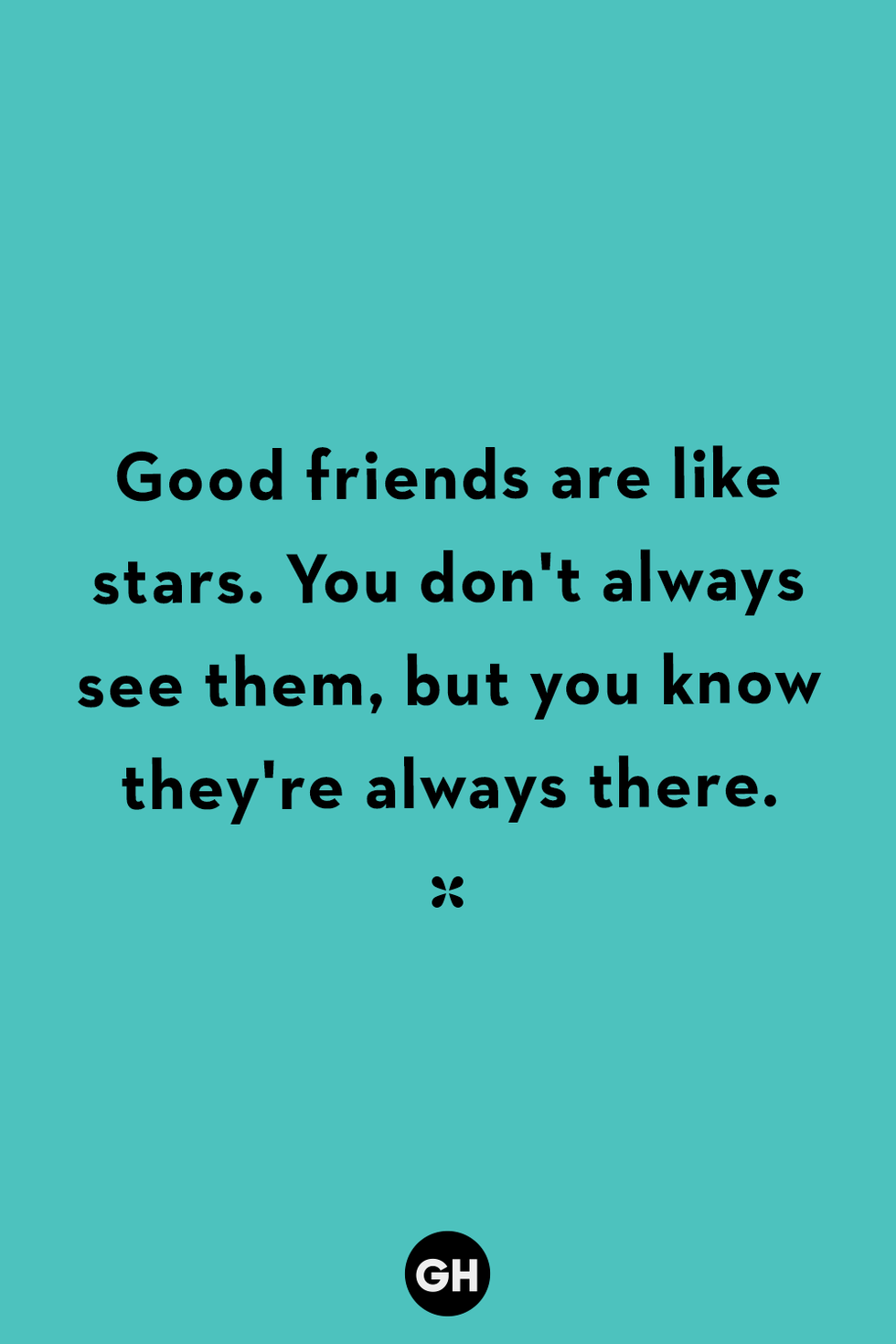 40 Friendship Quotes To Share With Your Besties Friends Quotes Friendship Day Quotes Short Friendship Quotes