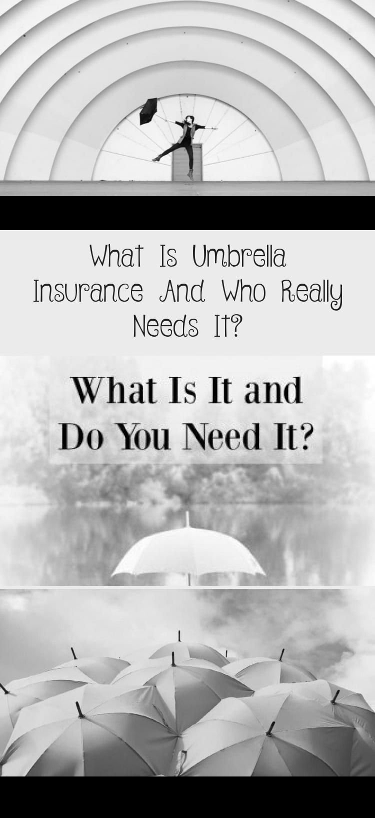What Is Umbrella Insurance And Who Really Needs It In 2020