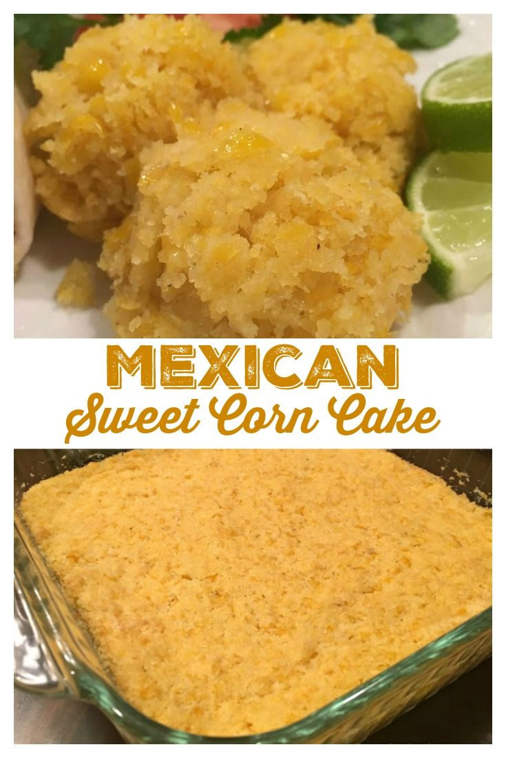 MEXICAN SWEET CORN CAKE - So darn good, my favorite Mexican side dish! Just like the sweet corn side dish served at your favorite Mexican restaurants! #Mexican #CornCake #SideDish #Corn #Cake #Recipe #SweetLittleBluebird #mexicandishes