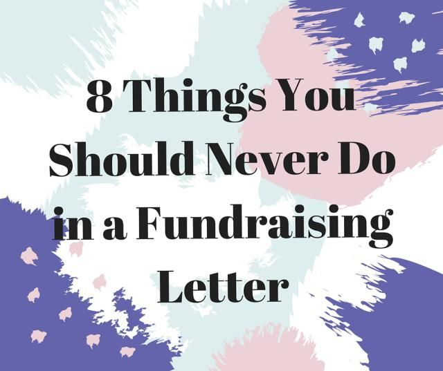 8 Reasons Donors Trashed Your Fundraising Letter Fundraising - fund raiser thank you letter
