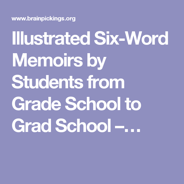 illustrated sixword memoirsstudents from grade school