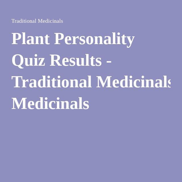 Plant Personality Quiz Results - Traditional Medicinals