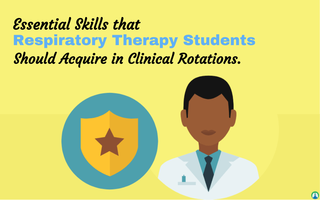 15 Clinical Skills All Respiratory Therapy Students Should Learn Respiratory Therapy Student Respiratory Therapy Respiratory