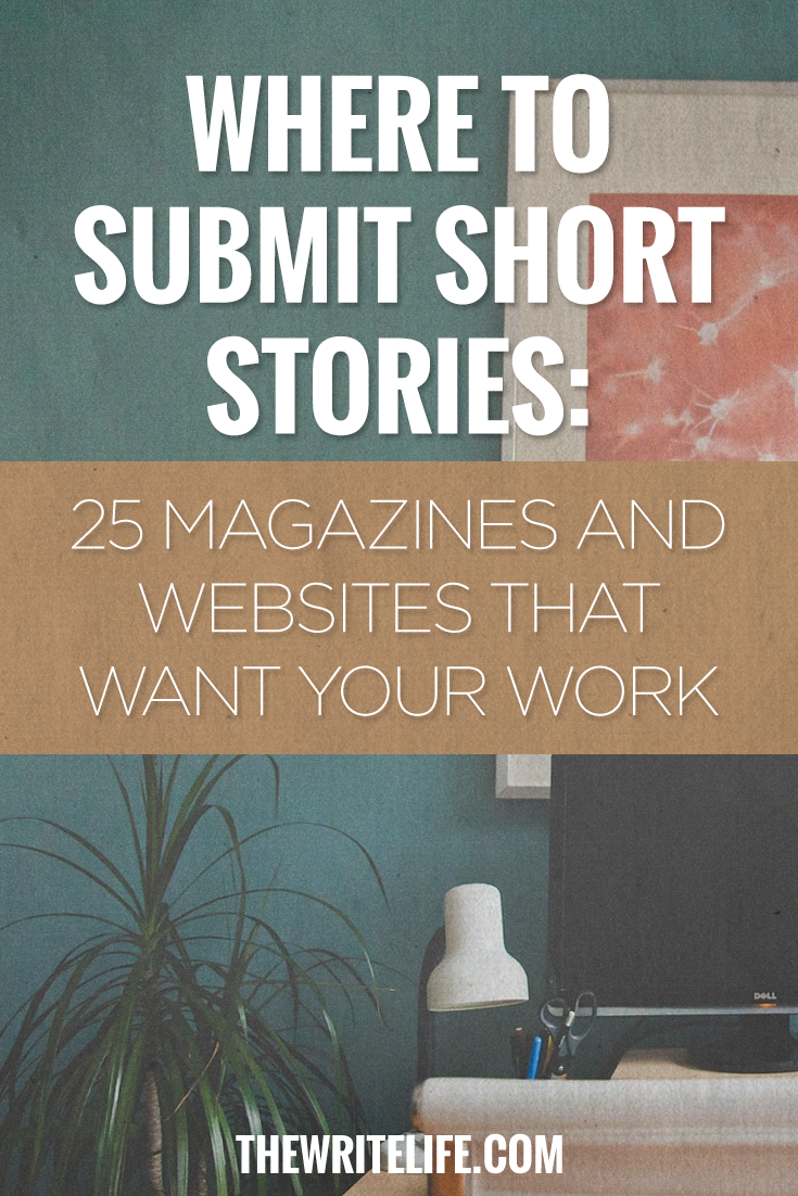 where to submit short stories 25 magazines and online here s where to get your short stories published and most of these outlets pay