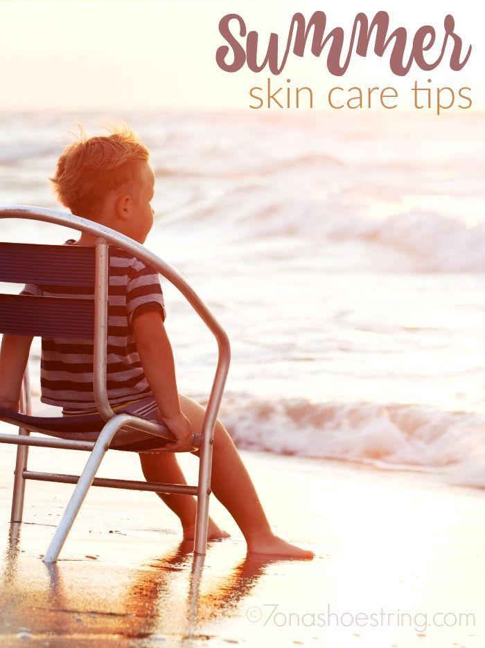 Summer Skin Care Tips For Kids Summer Skin Care Tips Summer Skincare Summer Skin