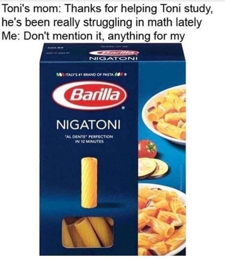 My Nigatoni Barilla Pasta Memes Food
