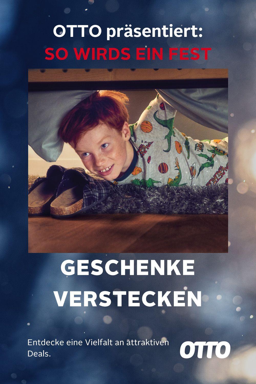 Geschenke Verstecken Otto Prasentiert So Wird S Ein Fest Geschenke Vorweihnachtszeit Feiern