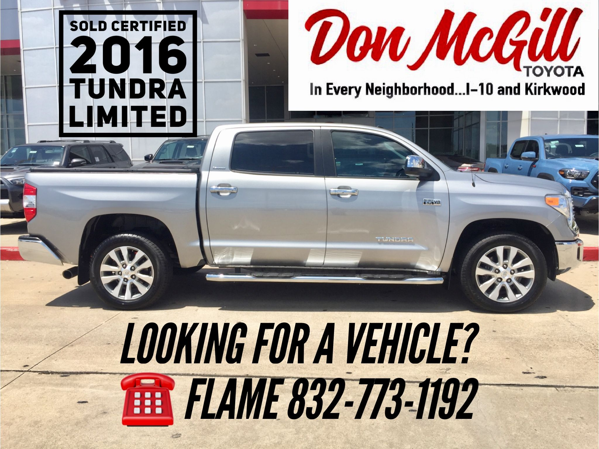 Don McGill Toyota 11800 Katy Freeway Houston, TX 77079 Call Or Text Flame @  832