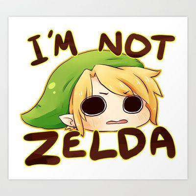 Link is not Zelda. Art Print by IHomicide - $13.52  Love this since everyone always assumes Link is Zelda.